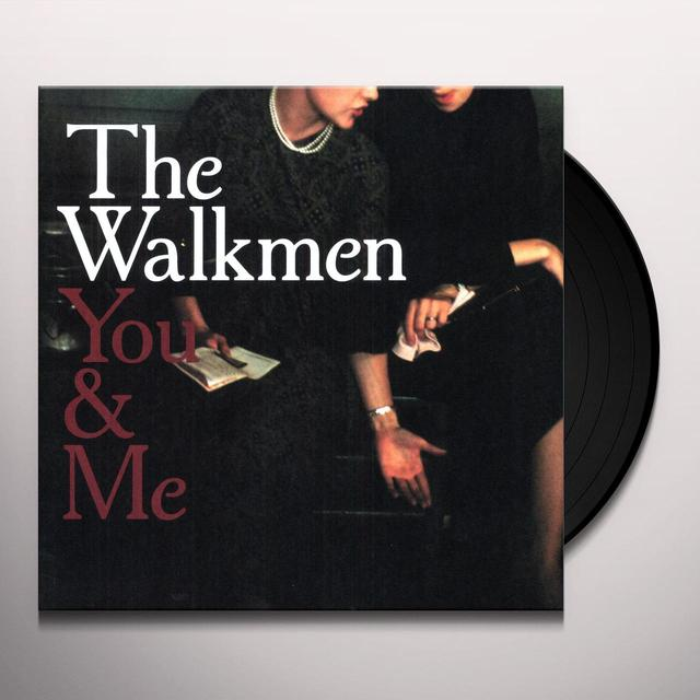 Walkmen YOU & ME Vinyl Record