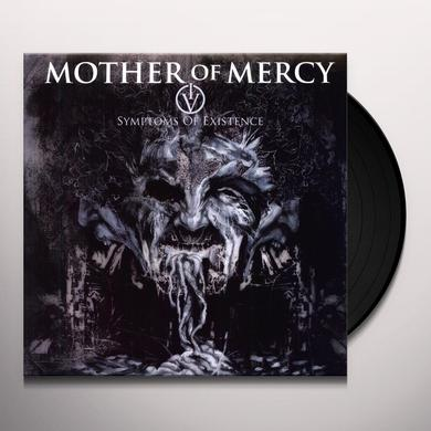 Mother Of Mercy IV: SYMPTOMS OF EXISTENCE Vinyl Record