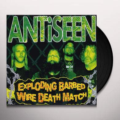 Antiseen EXPLODING BARBED WIRE DEATH MATCH (EP) Vinyl Record
