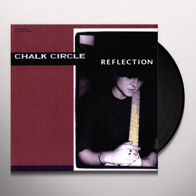 Chalk Circle REFLECTION Vinyl Record