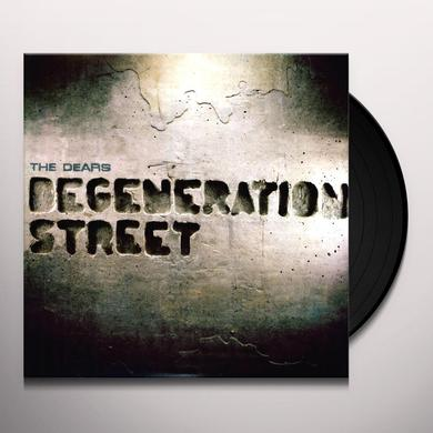 Dears DEGENERATION STREET Vinyl Record