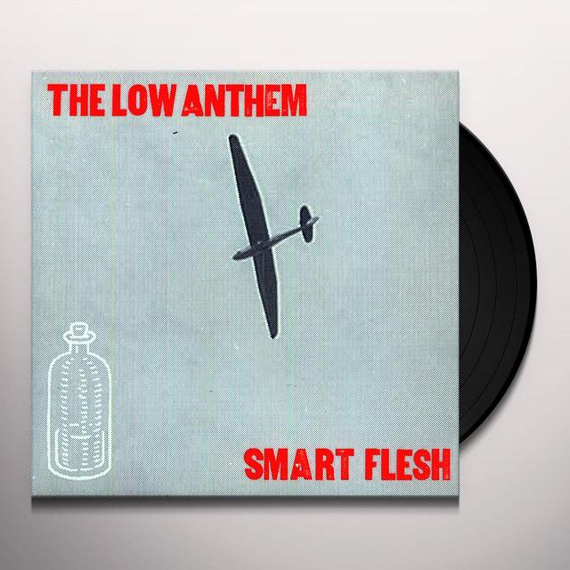 The Low Anthem SMART FLESH Vinyl Record