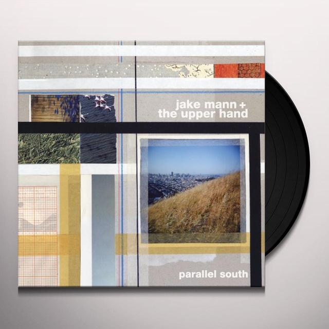 Jake / Upper Hand Mann PARALLEL SOUTH Vinyl Record
