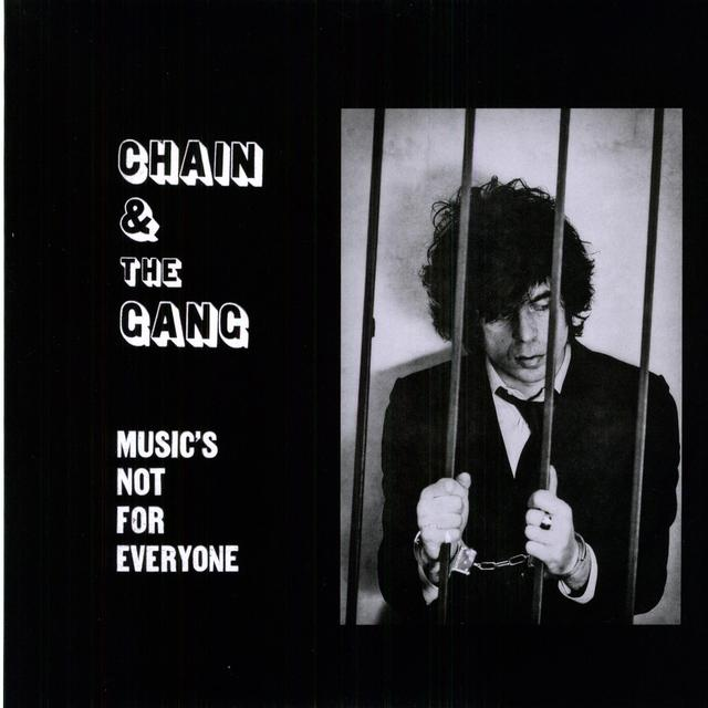 Chain & The Gang MUSIC'S NOT FOR EVERYONE Vinyl Record