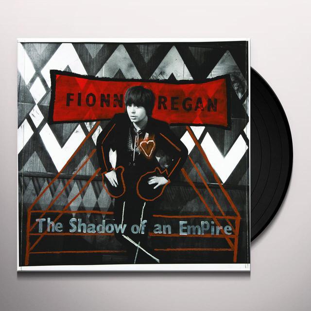 Fionn Regan SHADOW OF AN EMPIRE Vinyl Record