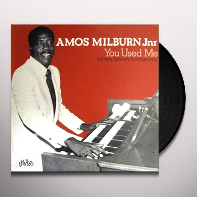 Amos Milburn YOU USED ME Vinyl Record
