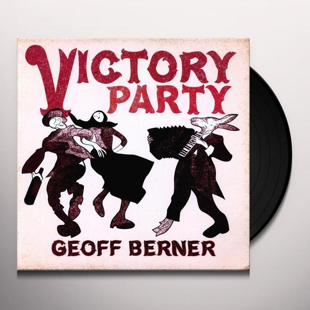 Geoff Berner VICTORY PARTY Vinyl Record