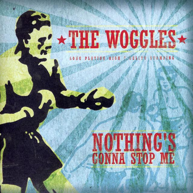 The Woggles NOTHING'S GONNA STOP ME Vinyl Record