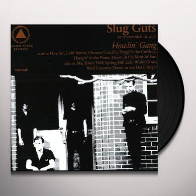 Slug Guts HOWLIN GANG Vinyl Record