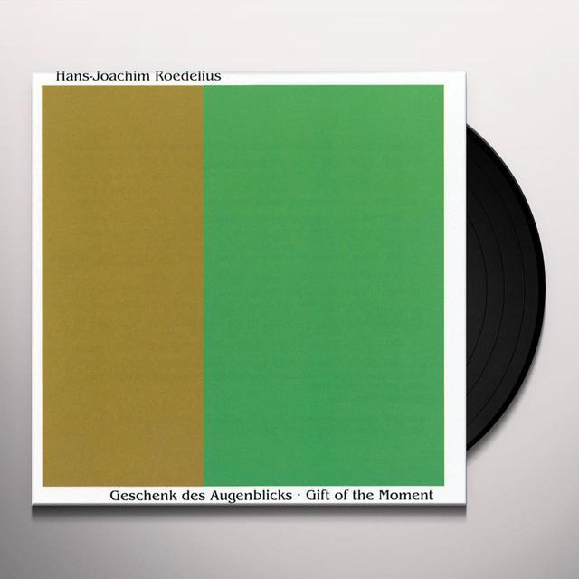 Hans-Joachim Roedelius GESCHENK DES AUGENBLICKS: GIFT OF THE MOMENT Vinyl Record