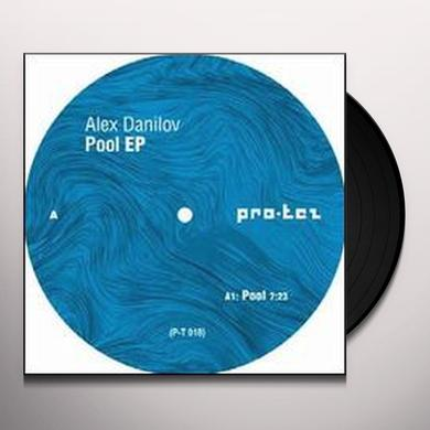 Alex Danilov POOL (EP) Vinyl Record