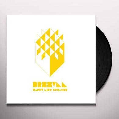 Brzzvll HAPPY LIFE CREATOR Vinyl Record