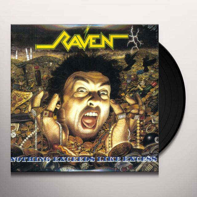 Raven NOTHING EXCEEDS LIKE EXCESS Vinyl Record - Limited Edition, 180 Gram Pressing