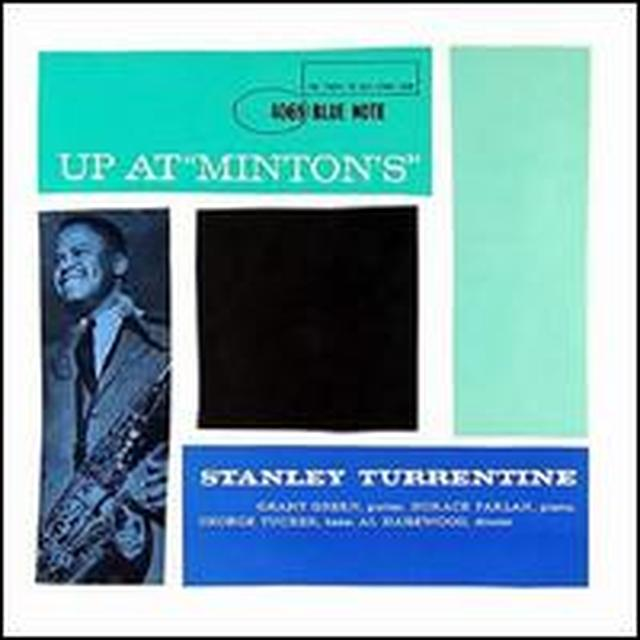 Stanley Turrentine UP AT MINTON'S Vinyl Record