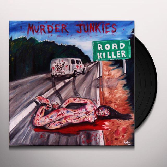 Murder Junkies ROAD KILLER Vinyl Record