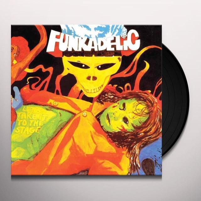 Funkadelic LET'S TAKE IT TO THE STAGE Vinyl Record