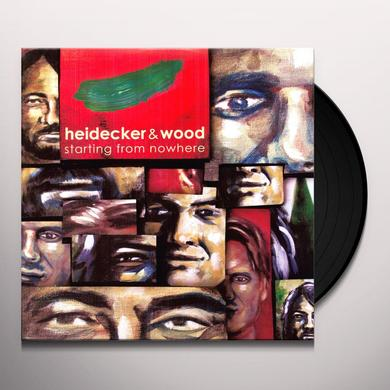 Heidecker & Wood STARTING FROM NOWHERE Vinyl Record