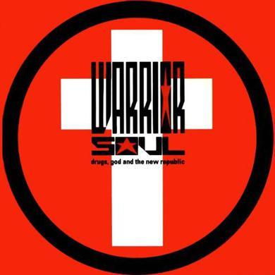 Warrior Soul DRUGS GOD & THE NEW REPUBLIC Vinyl Record