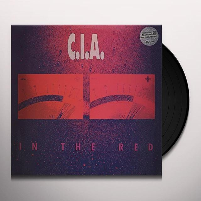 C.I.A. IN THE RED Vinyl Record