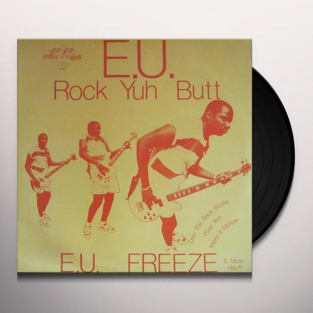 E.U. ROCK YUH BUTT Vinyl Record
