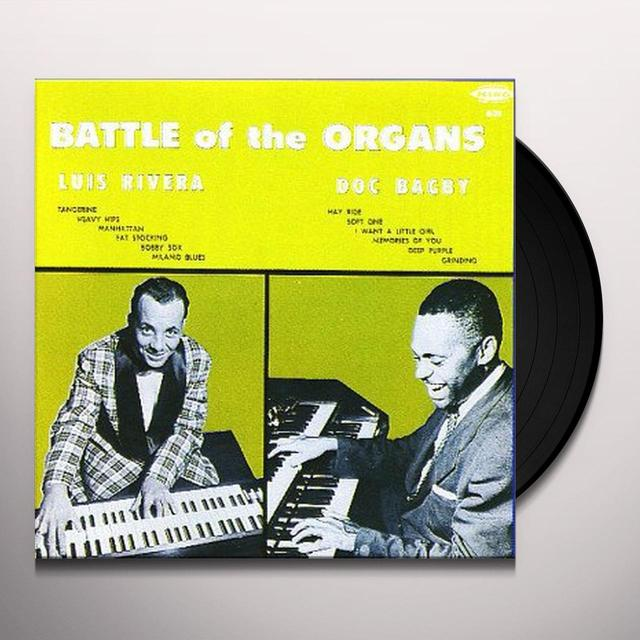Rivera,Luis/Bagby,Doc BATTLE OF THE ORGANS Vinyl Record