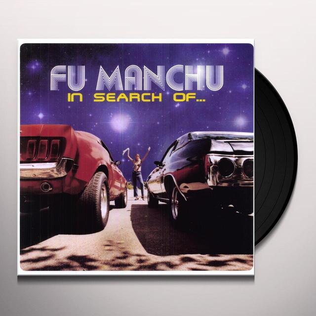 Fu Manchu IN SEARCH OF Vinyl Record