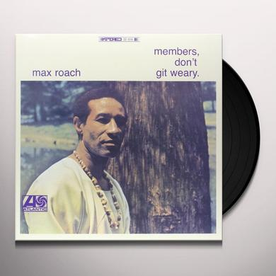 Max Roach MEMBERS DON'T GIT WEARY Vinyl Record