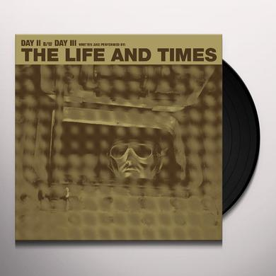 The Life and Times DAY II / DAY III Vinyl Record