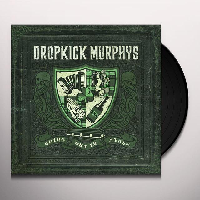 Dropkick Murphys GOING OUT IN STYLE Vinyl Record