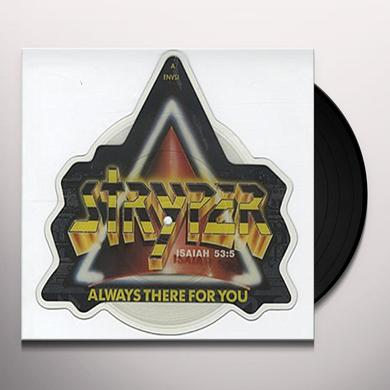 Stryper ALWAYS THERE FOR YOU Vinyl Record - Picture Disc