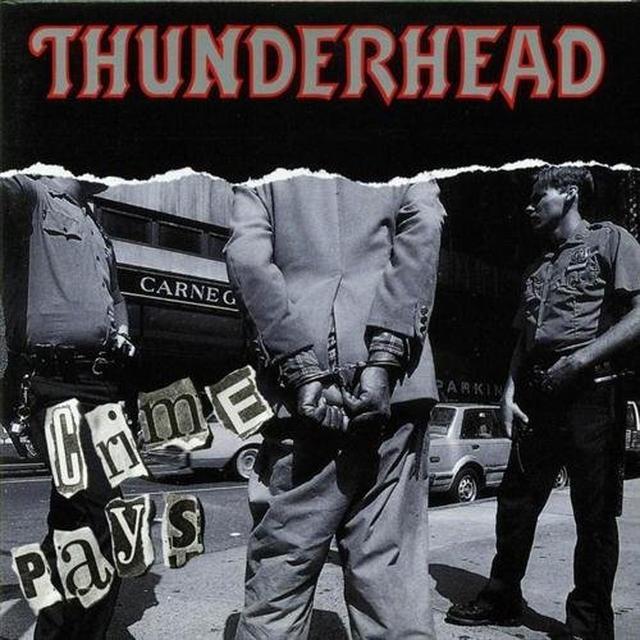 Thunderhead CRIME PAYS Vinyl Record
