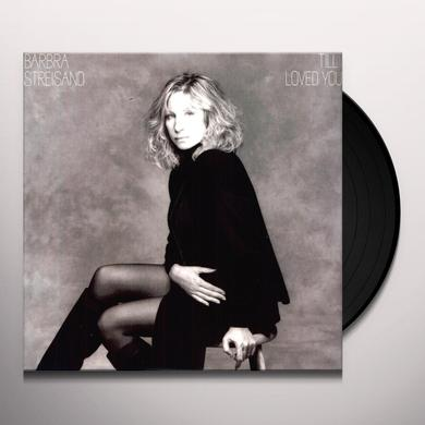 Barbra Streisand TILL I LOVED YOU Vinyl Record