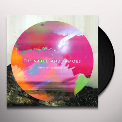 The Naked And Famous PASSIVE ME AGGRESSIVE YOU Vinyl Record