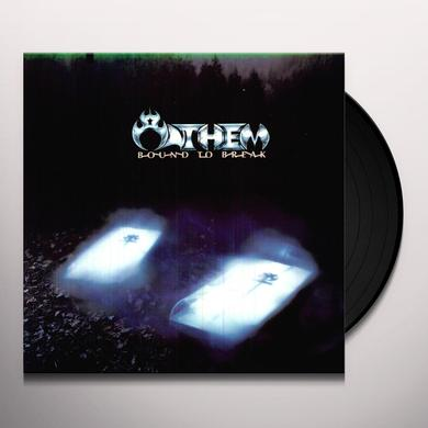 Anthem BOUND TO BREAK Vinyl Record