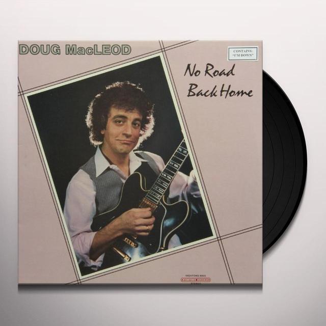 Doug Macleod NO ROAD BACK HOME Vinyl Record
