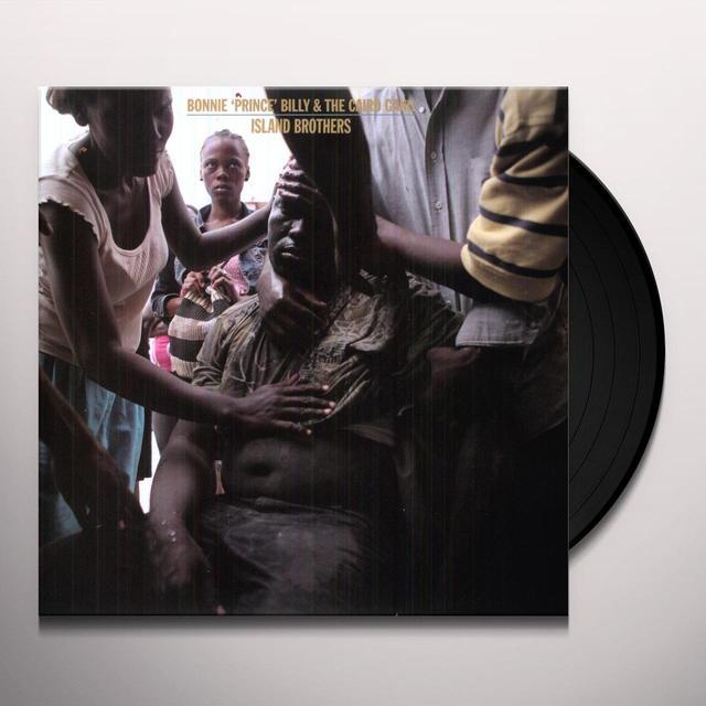 Bonnie Prince Billy / Cairo ISLAND BROTHERS Vinyl Record