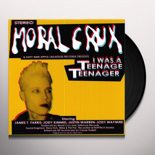 Moral Crux I WAS A TEENAGE TEENAGER Vinyl Record