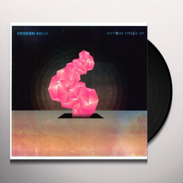 Broken Bells MEYRIN FIELDS Vinyl Record