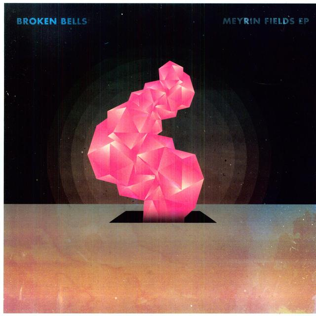 Broken Bells MEYRIN FIELDS Vinyl Record