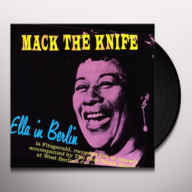 Ella Fitzgerald MACK THE KINFE: ELLA IN BERLIN Vinyl Record
