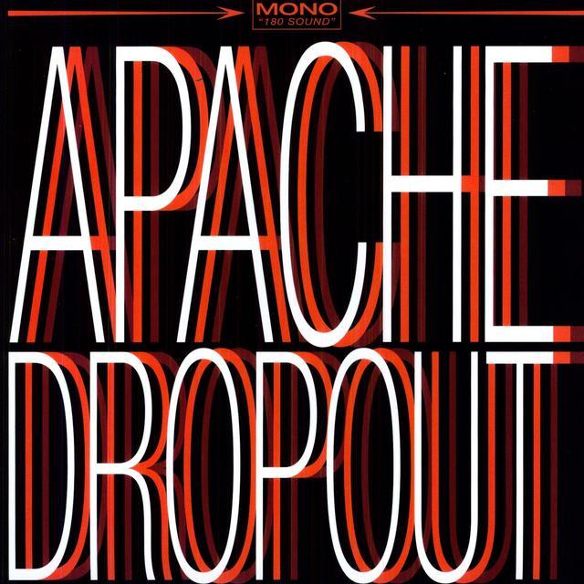 APACHE DROPOUT Vinyl Record