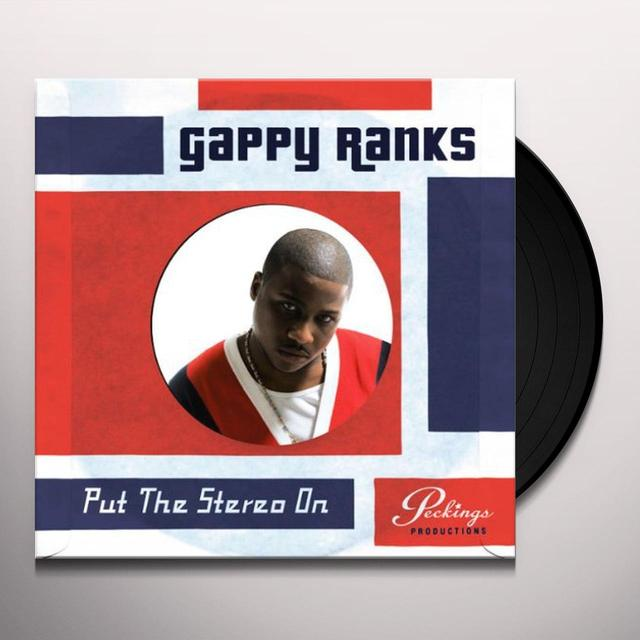 Gappy Ranks PUT THE STEREO ON Vinyl Record