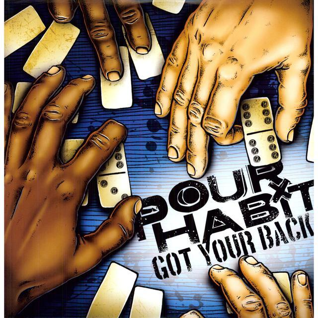 Pour Habit GOT YOUR BACK Vinyl Record