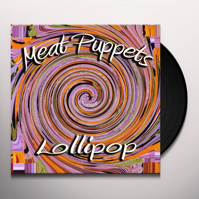 Meat Puppets LOLLIPOP Vinyl Record