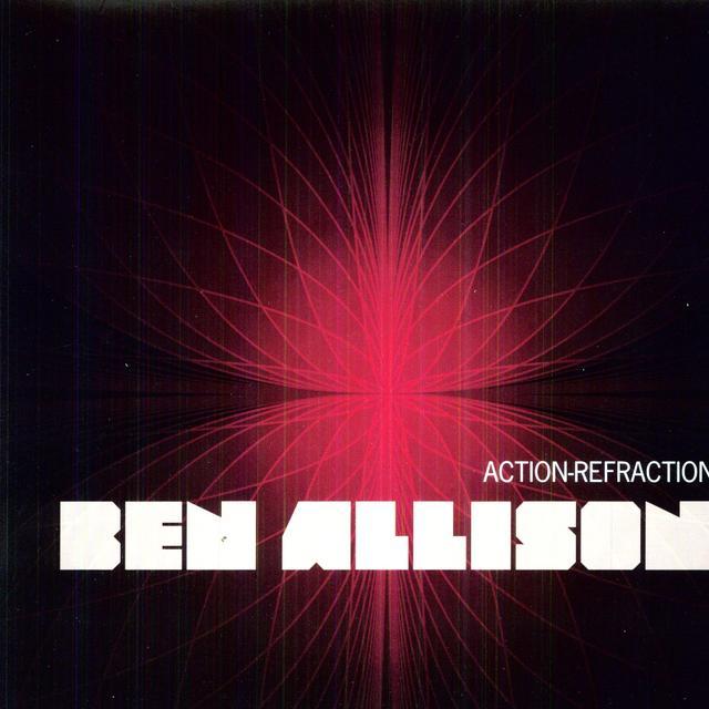 Ben Allison ACTION-REFRACTION Vinyl Record