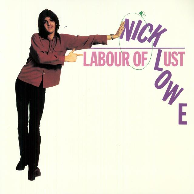 Nick Lowe LABOUR OF LUST Vinyl Record