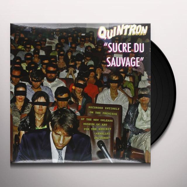 Quintron SUCRE DU SAUVAGE Vinyl Record