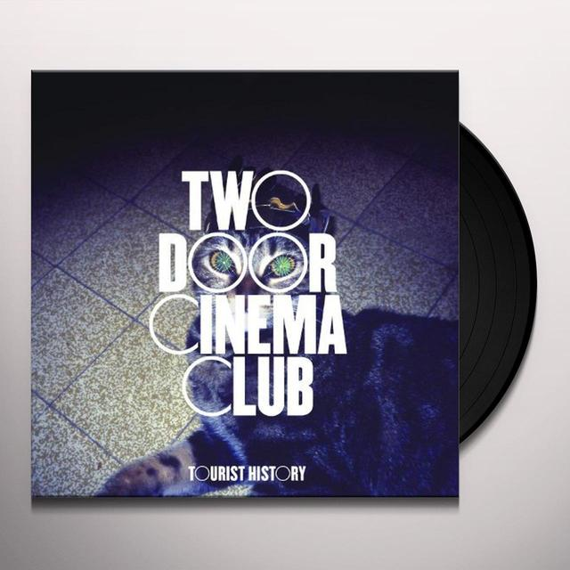 Two Door Cinema Club TOURIST HISTORY Vinyl Record
