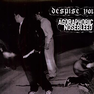 AGORAPHOBIC NOSEBLEED / DESPISE YOU & ON & ON Vinyl Record