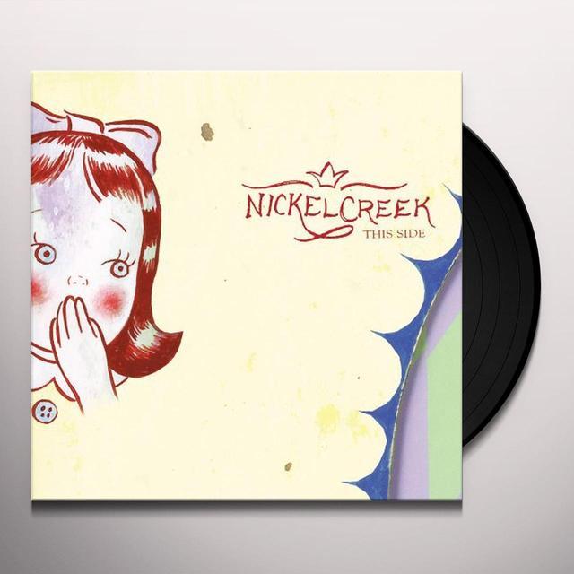 Nickel Creek THIS SIDE Vinyl Record - Remastered